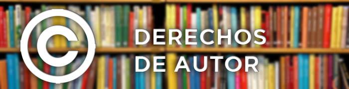 DERECHOS DE AUTOR1